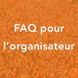 FAQ pour l'organisateur